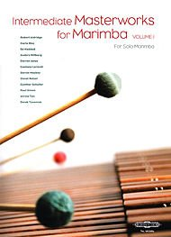 Intermediate Masterworks for Marimba – Volume 1