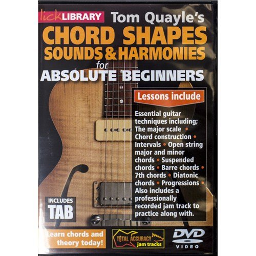 Tom Quayle's Chord Shapes, Sounds And Harmonies For Absolute Beginners. Pour Guitare