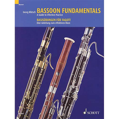 Bassoon Fundamentals (A Guide to Effective Practice) Schott Series Softcover