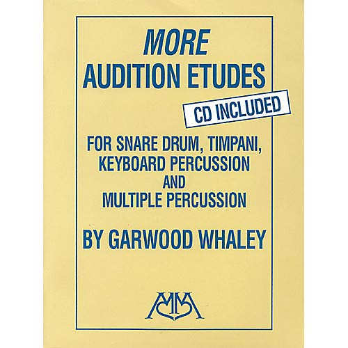 More Audition Etudes for Snare Drum, Timpani, Keyboard Percussion and Multiple Percussion Book/CD Pack of 2