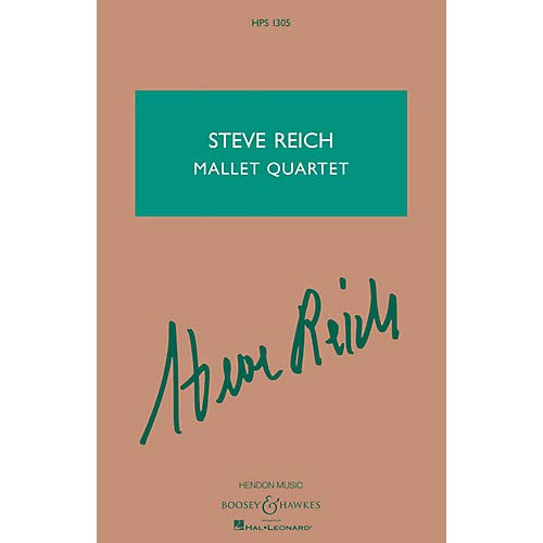 Steve Reich – Mallet Quartet (Two Vibraphones, and Two Marimbas) Boosey Hawkes Scores/Books Series- Pack of 2